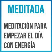 meditacion para empezar el dia con ganas