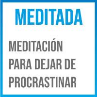 meditacion para la procrastinacion